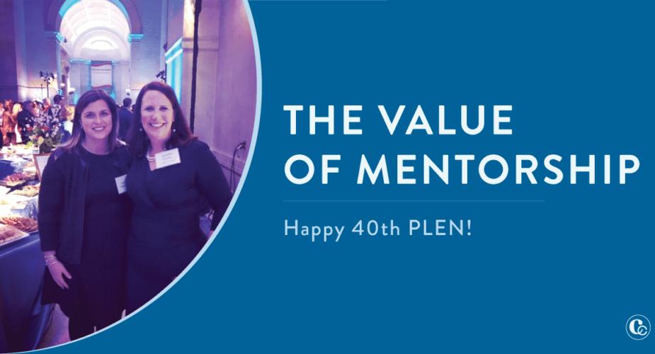 The Value of Mentorship | Happy 40th PLEN!