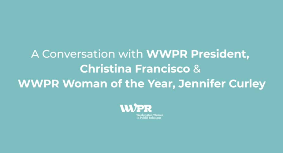 A Conversation with WWPR 2020 Woman of the Year, Jennifer Curley and WWPR President Christina Francisco